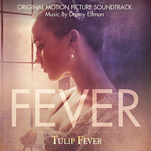 Tulip Fever (Original Motion Picture Soundtrack) Digitale Tulip