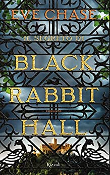 Il segreto di Black Rabbit Hall di [Chase, Eve]