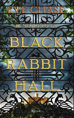Il segreto di Black Rabbit Hall di [Chase, Eve]