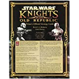 Star Wars Knights of the Old Republic: Prima's Official Strategy Guide