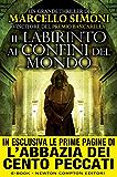 Il labirinto ai confini del mondo (Il mercante di libri maledetti Vol. 3)