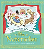 The Nutcracker (3D Colouring & Activity) by Sam Hay