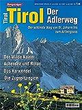 Bergsteiger Spezial: Tirol - der Adlerweg: Der schönste Weg von St. Johann bis zum Arlbergpass