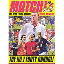 """Match"" Annual 2005: From the Makers of Britain's Best-selling Football Magazine!"