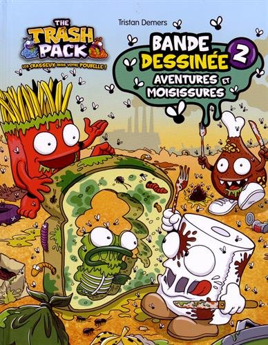 the-trash-pack-tome-2-aventures-et-moisissures