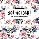 gothicrockt: Das vierzehnte dark side Notizbuch