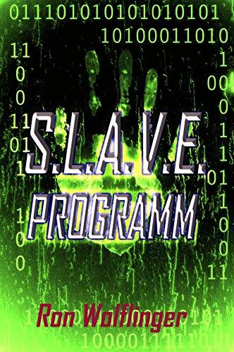 Das S.L.A.V.E. - Programm
