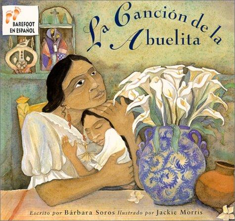 LA Cancion De LA Abuelita par Barbara Soros