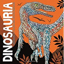 Dinosauria: Dinosaurs to colour and facts to discover