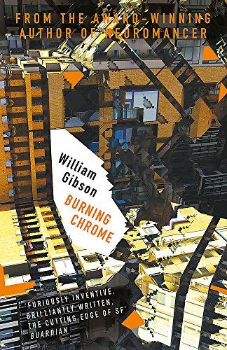 Burning Chrome (Gollancz) por William Gibson
