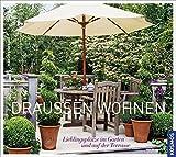 Draußen wohnen: Lieblingsplätze im Garten und auf der Terrasse