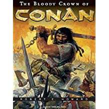 The Bloody Crown of Conan (Conan of Cimmeria)