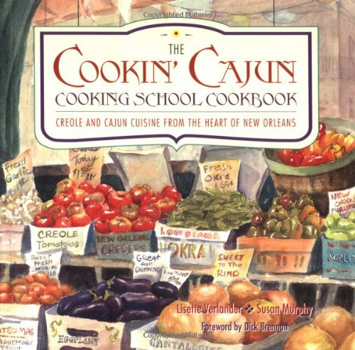 cookin-cajun-cooking-school-cookbook-creole-and-cajun-cuisine-from-the-heart-of-new-orleans