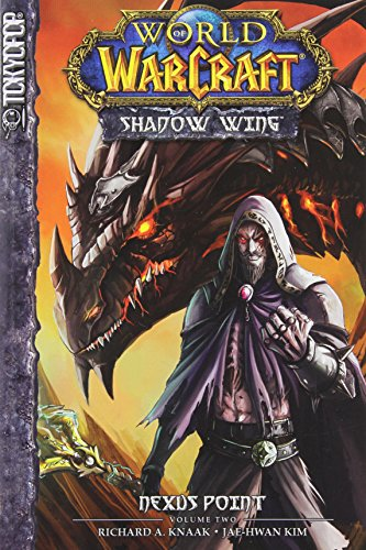 World Of Warcraft - Shadow Wing 2: Nexus Point