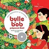 Bulle et Bob préparent Noël [document multisupport]   Tual, Nathalie (19..-....). Auteur