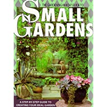 Gardening Which? Guide to Small Gardens Hb ('which? 'consumer Guides)