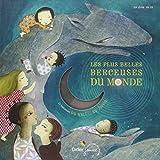 Les plus belles berceuses du monde : 23 Berceuses du Mali... au Japon (Livre-disque)