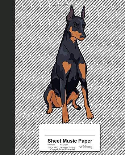 Sheet Music Paper: Book Doberman Pinscher Dog (Weezag Sheet Music Paper Notebook, Band 23) -