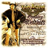 Songtexte von Tom Astor - Country Welthits