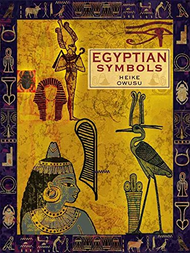 [( Egyptian Symbols )] [by: Heike Owusu] [Nov-2008]
