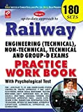 Railway Engineering (Technical), Non-Technical, Technical and Group – D Practice Work Book with Psychological Test  - 1468