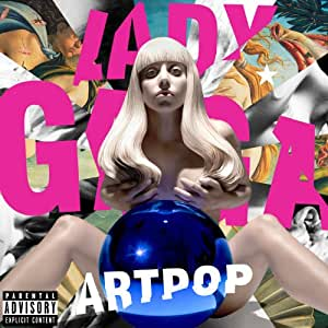 Artpop - Edition Deluxe - Inclus DVD bonus