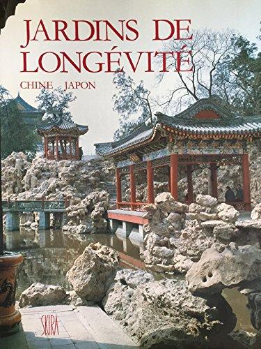 Jardins de longévité: Chine, Japon : l'art des dresseurs de pierres