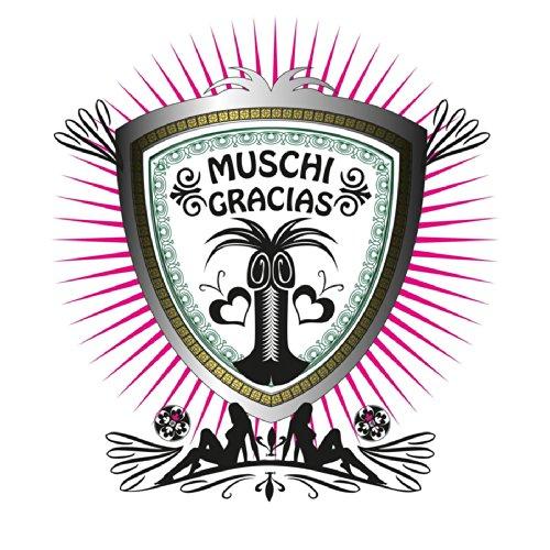 Muschi Gracias (Karaoke-Version)