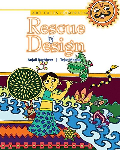 RESCUE BY DESIGN (Art Tales from India) by ANJALI RAGHBEER (2012-08-01)