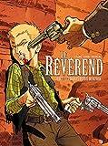 Le Révérend, Tome 1 : Les diables déchus du Nevada