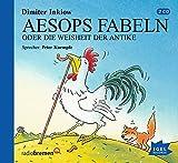 Aesops Fabeln oder Die Weisheit der Antike: Neu erzählt (Griechische Sagen)