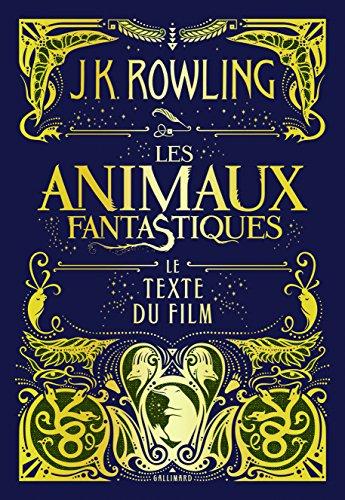 les-animaux-fantastiques-le-texte-du-film