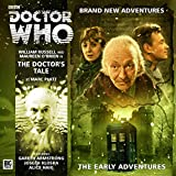 The Doctor's Tale (Doctor Who - The Early Adventures)