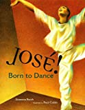 Telecharger Livres Jose Born to Dance The Story of Jose Limon Tomas Rivera Mexican American Children s Book Award Awards (PDF,EPUB,MOBI) gratuits en Francaise