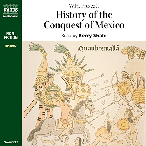 History of the Conquest of Mexico  Audiolibri