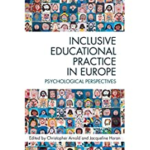 Inclusive Educational Practice in Europe: Psychological Perspectives