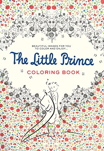 The Little Prince Coloring Book: Beautiful Images for You to Color and Enjoy... por Antoine de Saint-Exupéry