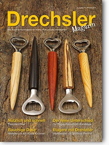 DrechslerMagazin Ausgabe 41 - Das moderne Fachmagazin