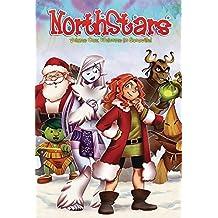 Northstars Volume 1: Welcome to Snowville!