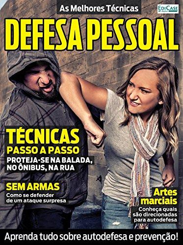 As Melhores Técnicas Ed. 1 - Defesa Pessoal (Portuguese Edition) por Edicase