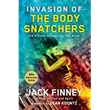 Invasion of the Body Snatchers (English Edition)