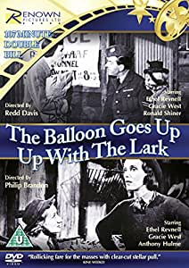 The Balloon Goes Up / Up with The Lark [DVD]