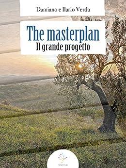 The Masterplan (Il Grande Progetto) di [Damiano E Ilario Verda]