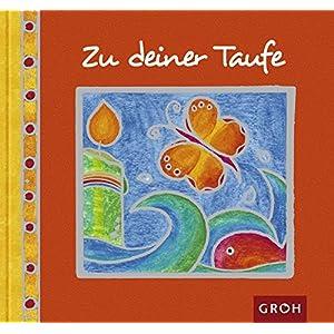 Herunterladen Zu Deiner Taufe Buch Online Buch Verzeichnis