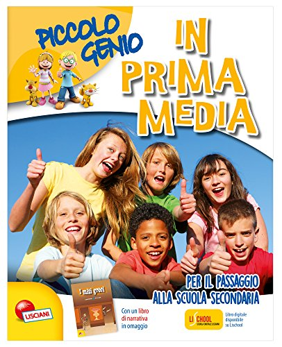 Piccolo genio in prima media