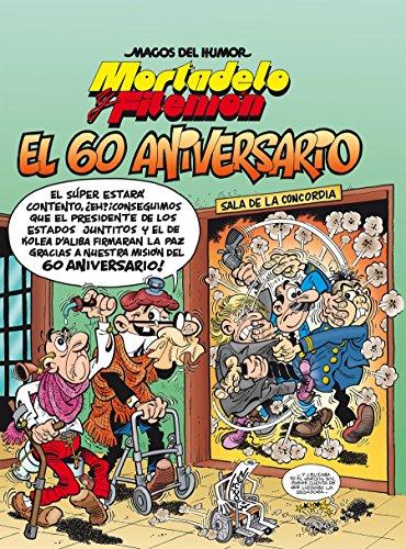 Mortadelo y Filemón. El 60 aniversario (Magos del Humor 182) (Bruguera Clásica)