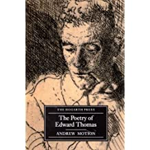 The Poetry Of Edward Thomas by Andrew Motion (2010-05-18)