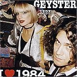 Songtexte von Geyster - I Love 1984