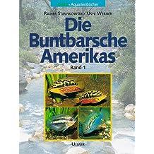 Die Buntbarsche Amerikas, Bd. 1