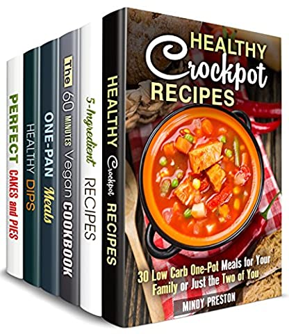Cook and Relax Box Set (6 in 1): Over 190 Stress-Free and Healthy Crockpot, One Pan, 5-Ingredient, Vegetarian and Vegan Dishes to Save Your Time (Stress-Free Meals